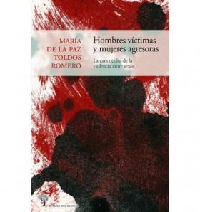 hombres-víctimas-y-mujeres-agresoras-la-cara-oculta-de-la-violencia-entre-sexos